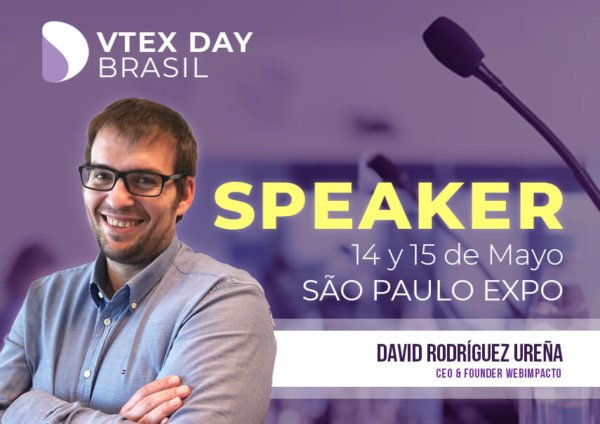Webimpacto seremos speakers en VTEX Day