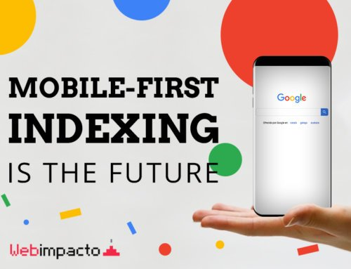 Mobile First Indexing: la nueva actualización de Google