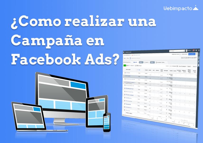 Como realizar una campaña de Facebook Ads